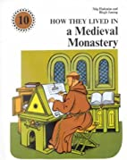 How They Lived in a Medieval Monastery by…