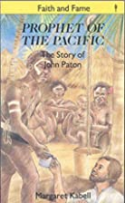 Prophet of the Pacific (Stories of Faith &…