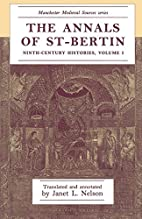 The Annals of St-Bertin by Janet Nelson