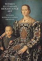 Women in Italian Renaissance Art: Gender,…