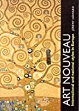 Howard, Jeremy: Art Nouveau: International and National Styles in Europe