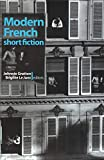 Modern French Short Fiction An Anthology