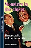 Benshoff, Harry M.: Monsters in the Closet: Homosexuality and the Horror Film