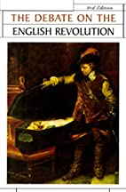 The Debate on the English Revolution by R.…