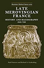 Late Merovingian France: History and…
