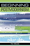 Woods, Tim: Beginning Postmodernism
