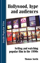 Hollywood Hype And Audiences: Selling and…