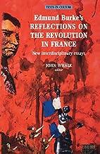 Edmund Burke's Reflections on the Revolution…