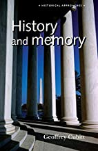 History and Memory (Historical Approaches)…