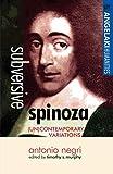 Negri, Antonio: Subversive Spinoza: (UN) Contemporary Variations