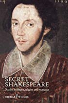 Secret Shakespeare: Studies in Theatre,&hellip;