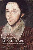 Secret Shakespeare: Studies in Theatre,…