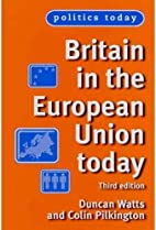 Britain in the European Union Today: Third…