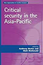 Critical Security in the Asia-Pacific (New…