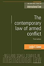 The Contemporary Law of Armed Conflict…