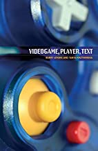 Videogame, player, text by Barry Atkins