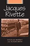 Morrey, Douglas: Jacques Rivette (French Film Directors)