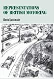 Jeremiah, David: Representations of British Motoring (Studies in Design)