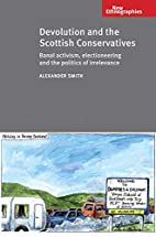 Devolution and the Scottish Conservatives:…