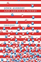 John Ashbery and American Poetry by David…