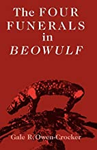 The Four Funerals in Beowulf and the…