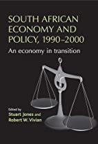 South African Economy and Policy, 1990-2000:…