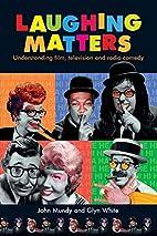 Laughing Matters: Understanding Film,…