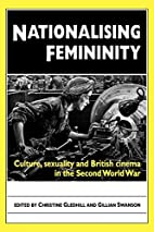 Nationalising Femininity: Culture, sexuality…