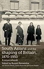 South Asians and the Shaping of Britain,…