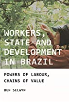 Workers, state and development in Brazil:…