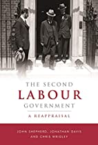The Second Labour Government: A Reappraisal…