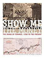 Show me the money: The image of finance,…