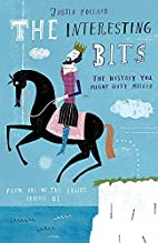 The Interesting Bits: The History You Might…
