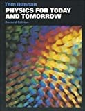 Duncan, Tom: Physics for Today and Tomorrow