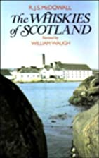 The whiskies of Scotland by R.J.S. McDowall