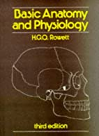 Basic Anatomy and Physiology by H.G.Q.…