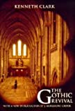 Clark, Kenneth: The Gothic Revival: An Essay in the History of Taste