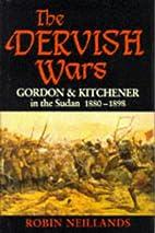 Dervish Wars by Robin Neillands