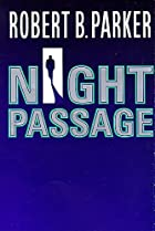 Night Passage by Robert B. Parker