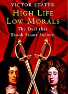 High Life, Low Morals: The Duel That Shook…