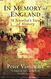 Vansittart, Peter: In Memory of England: A Novelist's View of History