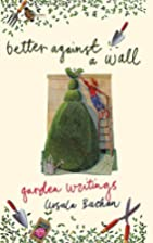 Better Against a Wall by Ursula Buchan