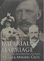 Imperial Marriage: An Edwardian War and…
