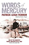 Fermor, Patrick Leigh: Words of Mercury