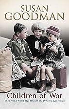 Children of War by Susan Goodman