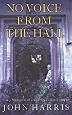 No Voice from the Hall: Early Memories of a…