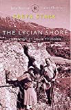 Stark, Freya: The Lycian Shore (John Murray Travel Classics)