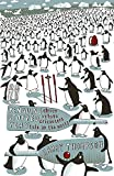 Thompson, Harry: Penguins Stopped Play: Eleven Village Cricketers Take on the World
