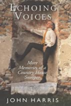 Echoing Voices: More Memories of a Country…