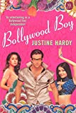 Hardy, Justine: Bollywood Boy